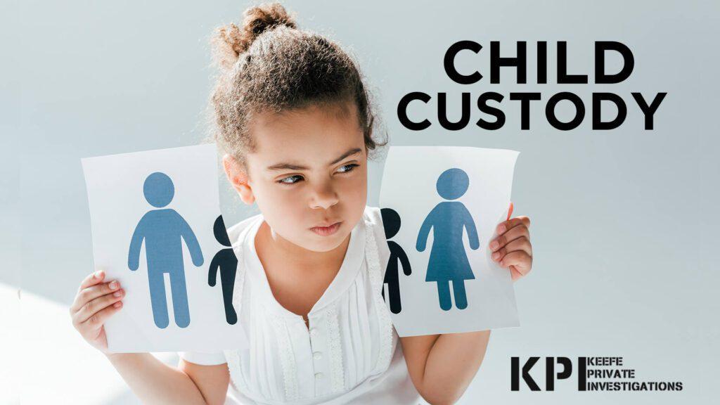 Child Custody Private Investigation