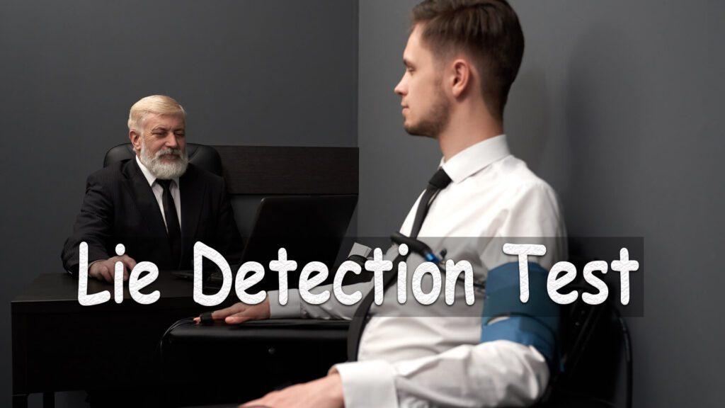 Lie Detection Test