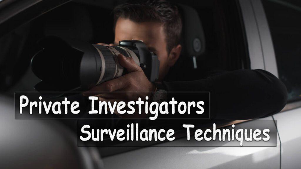 Surveillance Techniques